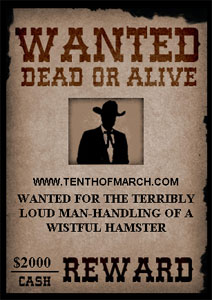 TenthOfMarch.com wanted dead or alive for $2000 cash